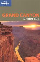 Couverture du livre « Grand canyon national park (2è édition ) » de Wendy Yanagihara aux éditions Lonely Planet France