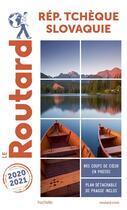 Couverture du livre « Guide du Routard ; République tchèque, Slovaquie (édition 2020/2021) » de Collectif Hachette aux éditions Hachette Tourisme