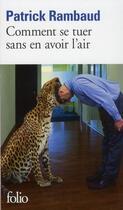 Couverture du livre « Comment se tuer sans en avoir l'air » de Patrick Rambaud aux éditions Gallimard