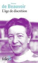 Couverture du livre « L'âge de discrétion » de Simone De Beauvoir aux éditions Gallimard