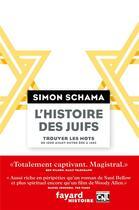 Couverture du livre « L'histoire des juifs t.1 » de Simon Schama aux éditions Fayard
