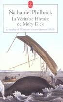 Couverture du livre « La Veritable Histoire De Moby Dick » de Philbrick-N aux éditions Lgf