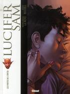 Couverture du livre « Lucifer Sam t.1 ; les portes de l'enfer » de Marco Nizzoli et Michelangelo La Neve aux éditions Glenat
