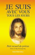 Couverture du livre « Je suis avec vous tous les jours » de Jean-Paul Dufour aux éditions Tequi