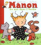Couverture du livre « Manon le nez dans l'herbe » de Gerard Montcomble et Nadine Rouviere aux éditions Milan