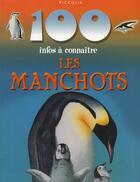 Couverture du livre « 100 INFOS A CONNAITRE ; les manchots » de Collectif aux éditions Piccolia