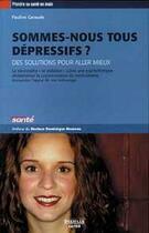 Couverture du livre « Sommes-nous tous depressifs ? » de Pauline Garaude aux éditions Delville