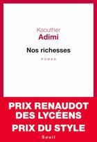 Couverture du livre « Nos richesses » de Kaouther Adimi aux éditions Seuil