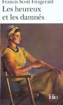 Couverture du livre « Les heureux et les damnés » de Francis Scott Fitzgerald aux éditions Gallimard