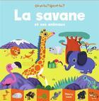 Couverture du livre « La savane et ses animaux » de Thierry Laval aux éditions Gallimard Jeunesse Giboulees