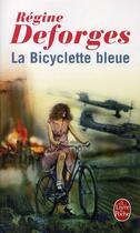 Couverture du livre « La bicyclette bleue » de Regine Deforges aux éditions Lgf