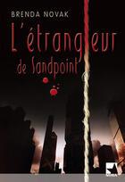 Couverture du livre « L'étrangleur de Sandpoint » de Brenda Novak aux éditions Harlequin