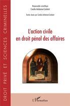 Couverture du livre « L'action civile en droit pénal des affaires » de Coralie Ambroise-Casterot aux éditions L'harmattan