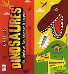 Couverture du livre « Les dinosaures ; livre-jeu » de Tim Wesson et Jill Sawyer aux éditions Le Pommier