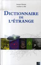 Couverture du livre « Dictionnaire de l'étrange » de Mazeau Jacques aux éditions Pre Aux Clercs