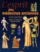 Couverture du livre « Esprit De La Medecine Ancienne (L') » de Jacques-Marin Suzann aux éditions Cheminements
