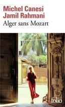 Couverture du livre « Alger sans Mozart » de Michel Canesi et Jamil Rahmani aux éditions Gallimard