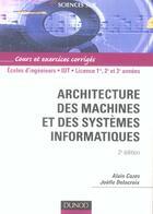 Couverture du livre « ARCHITECTURE DES MACHINES ET DES SYSTEMES INFORMATIQUES » de Alain Cazes aux éditions Dunod