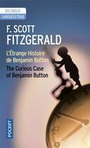 Couverture du livre « L'étrange histoire de Benjamin Button ; the curious case of Benjamin Button » de Francis Scott Fitzgerald aux éditions Langues Pour Tous