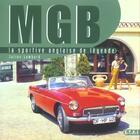 Couverture du livre « Mgb 1962-1980 La Sportive Anglaise De Legende » de Julien Lombard aux éditions Etai