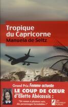 Couverture du livre « Tropique du capricorne » de Manuela De Seltz aux éditions Les Nouveaux Auteurs