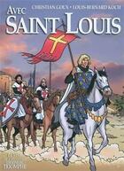 Couverture du livre « Avec Saint Louis » de Christian Goux et Louis-Bernard Koch aux éditions Triomphe