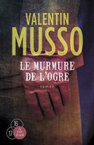 Couverture du livre « Le murmure de l'ogre » de Valentin Musso aux éditions A Vue D'oeil