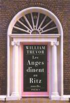 Couverture du livre « Les anges dinent au ritz » de William Trevor aux éditions Phebus