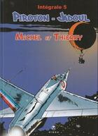 Couverture du livre « Michel et Thierry ; intégrale t.5 » de Charles Jadoul et Arthur Piroton aux éditions Hibou
