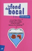 Couverture du livre « Le fond du bocal t.4 » de Nicolas Poupon aux éditions Le Cycliste