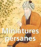 Couverture du livre « Miniatures persannes » de Vladimir Loukonine aux éditions Parkstone International