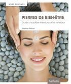 Couverture du livre « Pierres de bien-être » de Martine Pelloux et Pascale Senk aux éditions Hachette Pratique