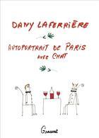 Couverture du livre « Autoportrait de Paris avec chat » de Dany Laferriere aux éditions Grasset Et Fasquelle