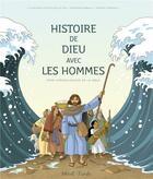 Couverture du livre « Histoire de Dieu avec les hommes ; frise chronologique de la Bible » de Christophe Raimbault aux éditions Mame
