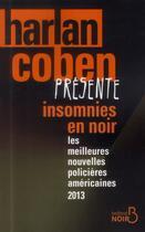Couverture du livre « Harlan Coben présente insomnies en noir » de Harlan Coben aux éditions Belfond