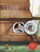 Couverture du livre « La poudre d'escampette » de Chloe Cruchaudet aux éditions Delcourt