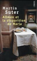 Couverture du livre « Allmen et la disparition de Maria » de Martin Suter aux éditions Points