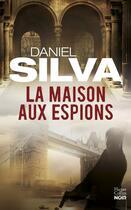 Couverture du livre « La maison aux espions » de Daniel Silva aux éditions Harper Collins