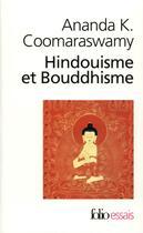 Couverture du livre « Hindouisme et bouddhisme » de Coomaraswamy A K. aux éditions Gallimard