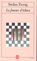 Couverture du livre « Le joueur d'échecs » de Stefan Zweig aux éditions Lgf