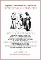 Couverture du livre « Rite écossais primitif ; rituels et cérémonies » de Joseph Castelli aux éditions Editions Maconniques