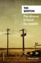 Couverture du livre « Par-dessus le bord du monde » de Tim Winton aux éditions Rivages