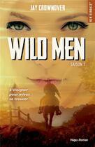 Couverture du livre « Wild men T.1 » de Jay Crownover aux éditions Hugo Roman