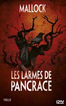 Couverture du livre « Les Larmes de Pancrace - extrait » de Mallock aux éditions 12-21