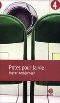 Couverture du livre « Potes pour la vie » de Ingvar Ambjornsen aux éditions Gaia