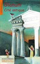 Couverture du livre « Glanum, cité antique » de Albaut et Jackowski aux éditions Editions Du Patrimoine
