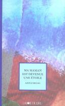 Couverture du livre « Ma maman est devenue une étoile » de Catherine Louis et Azouz Begag aux éditions La Joie De Lire