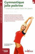Couverture du livre « Gymnastique jolie poitrine ; 7 exercices pour tous les jours » de Jean-Paul Pes aux éditions Jouvence