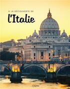 Couverture du livre « À la découverte de l'Italie » de Sophie Thoreau aux éditions L'imprevu