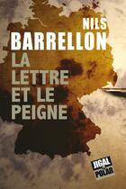 Couverture du livre « La lettre et le peigne » de Nils Barrellon aux éditions Jigal